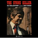 "ROY BUDD : 7""EPx2 The Stone Killer (45s Collection)"