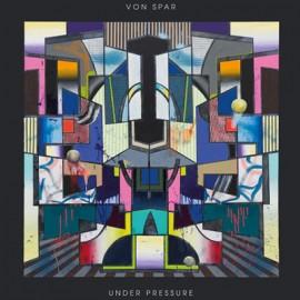 VON SPAR : LP Under Pressure