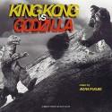 IFUKUBE Akira : LP King Kong VS Godzilla