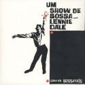DALE Lennie : LP Um Show De Bossa...