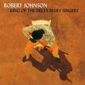 JOHNSON Robert : LPx2 King Of The Delta Blues Singers