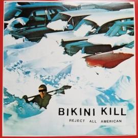 BIKINI KILL : LP Reject All American