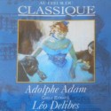 2nd HAND / OCCAS : ADAM Adolphe / DELIBES Leo : CD Au Coeur Du Classique