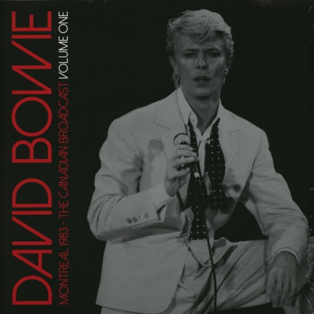 BOWIE David : LPx2 Montreal 1983 - The Canadian Broadcast Volume One