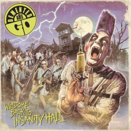 DEMENTED ARE GO : LP Welcome Back To Insanity Hall