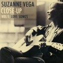 VEGA Suzanne : CD Close-Up Vol 1, Love Songs