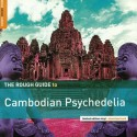 VARIOUS : LP The Rough Guide To Cambodian Psychedelia