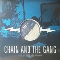 CHAIN AND THE GANG : LP Live At Third Man Records