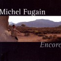 FUGAIN Michel : CD Encore