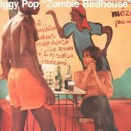 IGGY POP : LP Zombie Birdhouse