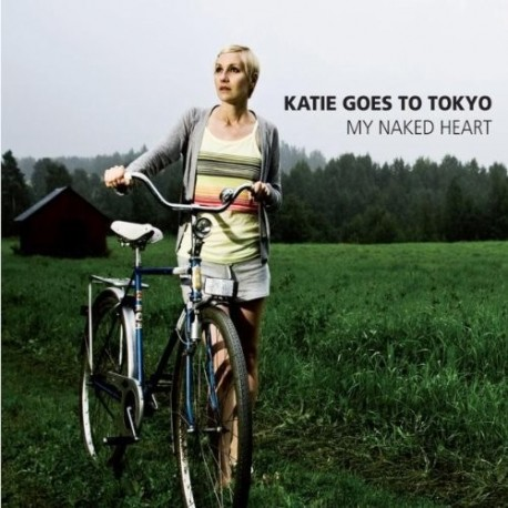 KATIE GOES TO TOKYO : My Naked Heart
