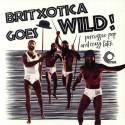 VARIOUS : LP Britxotica Goes Wild!