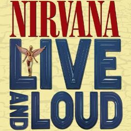 NIRVANA : LPx2 Live And Loud