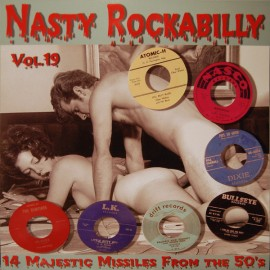 VARIOUS : LP Nasty Rockabilly - Vol.19 - 14 Majestic Missiles From The 50's