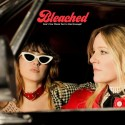 BLEACHED : LP Don't You Think You've Had Enough ?