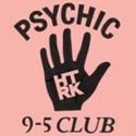 HTRK : LP Psychic 9-5 Club