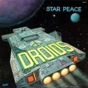 DROIDS : LP Star Peace