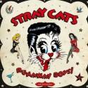 STRAY CATS : LPx2 Runaway Boys!