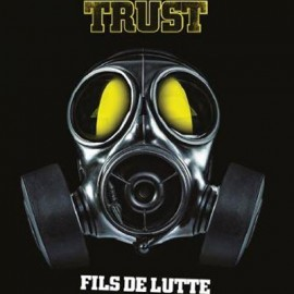 TRUST : LPx2 Fils De Lutte