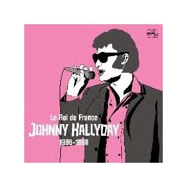 HALLYDAY Johnny : Le Roi De France (1966-1969)