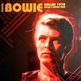 BOWIE David : LPx2 Dallas 1978 Isolar II World Tour