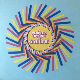 """GAUCHE : LP+7"""" A People's History of Gauche"""