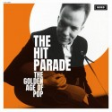 HIT PARADE (the) : LP The Golden Age Of Pop