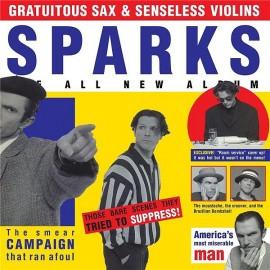 SPARKS : LP Gratuitous Sax & Senseless Violins