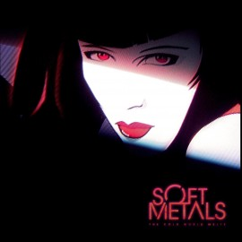 "SOFT METALS : 12"" The Cold World Melts"
