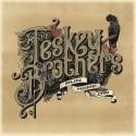 TESKEY BROTHERS (the) : LP Run Home Slow