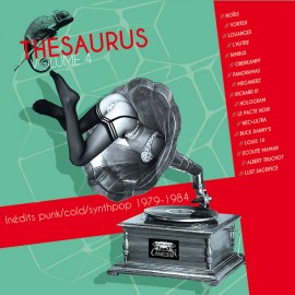 VARIOUS : LPx2 Thesaurus Volume 4 Inédits punk/cold/synthpop 1979-1984