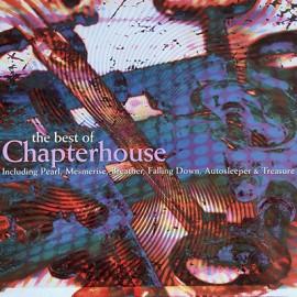 CHAPTERHOUSE : LPx2 The Best Of Chapterhouse
