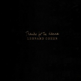 COHEN Leonard : LP Thanks For The Dance