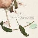 PAINS OF BEING PURE AT HEART (the) : Simple And Sure