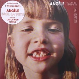 ANGELE : LP Brol La Suite