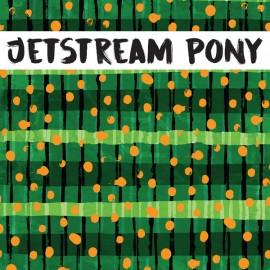 JETSTREAM PONY : I Close My Eyes