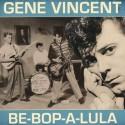 VINCENT Gene : LPx2 Be Bop A Lula