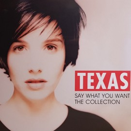 TEXAS : LP Say What You Want - The Collection