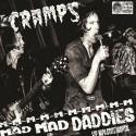 CRAMPS (the) : LP MMMMMMMMMM Mad Mad Daddies : Live At Napa State Hospital