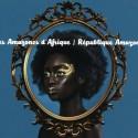 AMAZONES D'AFRIQUE (les) : LP République Amazone