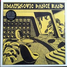 MAUSKOVIC DANCE BAND (the) : LP The Mauskovic Dance Band