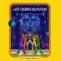 TIGRES DU FUTUR (les) : LP Collection Illusions Sonores Vol 3