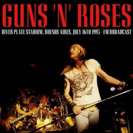 GUNS N' ROSES : LP River Plate Stadium Buenos Aires July 16th 1993 - Fm Broadcast