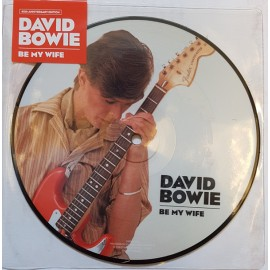 BOWIE David : Picture Be My Wife