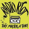 TINY MASTERS OF TODAY : Radio Riot