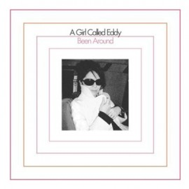 A GIRL CALLED EDDY : LP Been Around