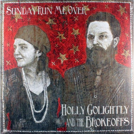 HOLLY GOLIGHTLY : LP Sunday Run Me Over