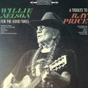 WILLIE NELSON : LP For The Good Times : A Tribute To Ray Price