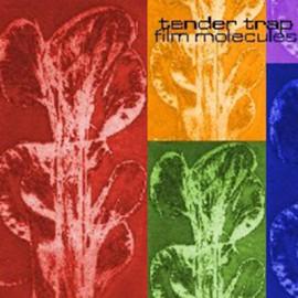 TENDER TRAP : LP Film Molecules