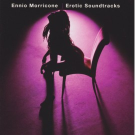 MORRICONE Ennio : CD Erotic Soundtracks